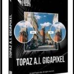 Download Topaz Gigapixel AI 4.4.3 free