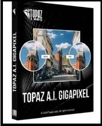 Topaz Gigapixel 4.4.3