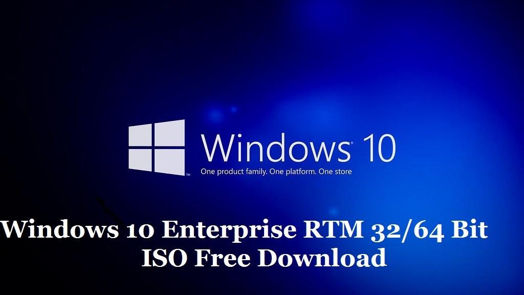 Microsoft Windows 10 Enterprise RTM 32/64 bit ISO